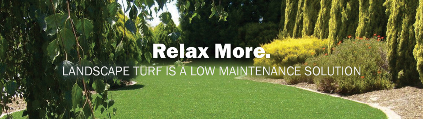 Relax More with Xtreme Lawn landscaping turf